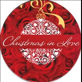 Various Artists: Christmas in Love [Digipak]