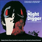 Bernard Herrmann (Composer): The Night Digger