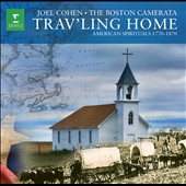 Trav'ling Home / American Spirituals 1770-1870 / Cohen