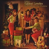 Good Lovelies: Under the Mistletoe
