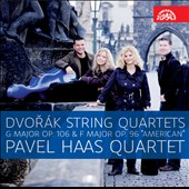 Dvorak: String Quartets G major Op. 106 & F major Op. 96 