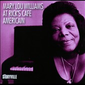 Mary Lou Williams: At Rick's Café Americain