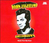 Various Artists: John Leguizamo: Ghetto Klown - Music from My Hood [Digipak]