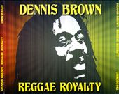 Dennis Brown: Reggae Royalty