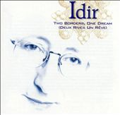 Idir (Indian): The Best of Idir: Two Borders, One Dream