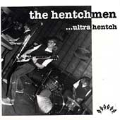 The Hentchmen: Ultra Hentch