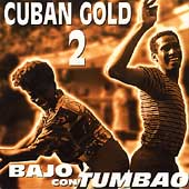 Various Artists: Cuban Gold, Vol. 2: Bajo con Tumbao