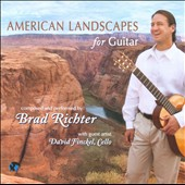 American Landscapes for Guitar /  Brad Richter and David Finckel