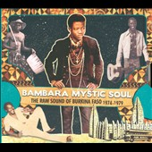 Various Artists: Bambara Mystic Soul: The Raw Sound of Burkina Faso 1974-1979 [Slipcase]