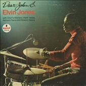 Elvin Jones: Dear John C.