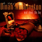 Dinah Washington: Mad About the Boy: The Best of Dinah Washington