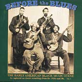 Various Artists: Before the Blues, Vol. 1: The Early American Black Music Scene