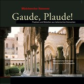 Gaude, Plaude! Psalms and motets of Italian convents / Hannover Womens Chorus