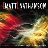 Matt Nathanson: Left & Right, Vol. 2: Live @ Newbury Comics/Live @ Music Millennium [EP] *