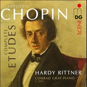 Chopin: Etudes Opp. 10 & 25, complete / Hardy Rittner, Conrad Graf Piano, c.1835