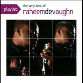 Raheem DeVaughn: Playlist: The Very Best of Raheem DeVaugn