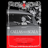 Callas alla Scala, Vol. 1 Belcanto - arias of Rossini, Donizetti et al. / Maria Callas, soprano