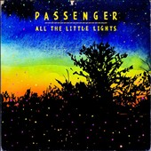 Passenger (UK): All the Little Lights