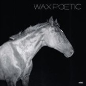 Wax Poetic: On a Ride