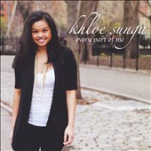 Khloe Sunga: Every Part of Me