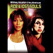 Whitney Houston/Amy Winehouse: R&Bs Lost Souls, Vol. 2: Whitney Houston & Amy Winehouse