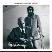 Archie Shepp/Bill Dixon: Archie Shepp/Bill Dixon Quartet