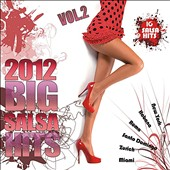 Various Artists: Big Salsa Hits 2012, Vol. 2
