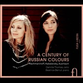 A Century of Russian Colours - music for cello & piano by Rachmaninov, Kabalevsky & Auerbach / Camille Thomas, cello; Beatrice Berrut, piano