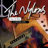 The Nylons: Hits of the 60's: A Cappella Style