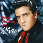 Elvis Presley: Merry Christmas...Love, Elvis
