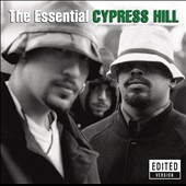 Cypress Hill: The Essential Cypress Hill [Clean] [PA]