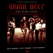 Uriah Heep: One More Night: Collectors Rarities