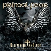 Primal Fear: Delivering the Black [CD/DVD] [Deluxe] [Digipak]