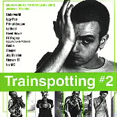 Original Soundtrack: Trainspotting, Vol. 2