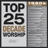 Various Artists: Top 25 Decade Worship: 1990's
