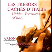 Hidden Treasures of Italy - works by Lidarti, Razetti, Montanari, Nardini, Siermen / Stefano Montanari, violin