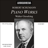 Robert Schumann: Piano Works / Walter Gieseking, piano (24 bit/96 khz remastering)