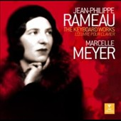 Jean-Philippe Rameau: The Keyboard Works / Marcelle Meyer, piano