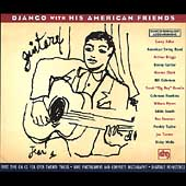 Django Reinhardt: With His American Friends [Box]