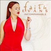 Faith Evans: Incomparable *