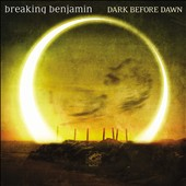 Breaking Benjamin: Dark Before Dawn [Bonus Track] *