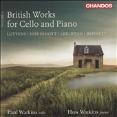 British Works for Cello and Piano, Vol. 4 - Sonatas by Hoddinott and R.R. Bennett; Lutyens: Constants, Op. 110; Leighton: Partita, Op. 35 / Paul Watkins, cello; Huw Watkin, piano