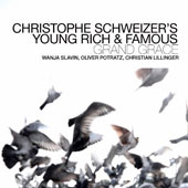 Christoph Schweizer/Christophe Schweizer/Young Rich & Famous: Grand Grace