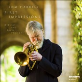 Tom Harrell: First Impressions *