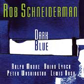 Rob Schneiderman: Dark Blue