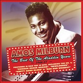 Amos Milburn: The  Best of the Aladdin Years, 1946-1957
