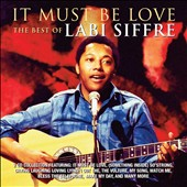 Labi Siffre: It Must Be Love: The Best of Labi Siffre *