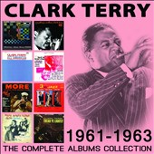 Clark Terry: The Complete Albums Collection: 1961-1963