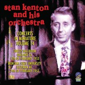 Stan Kenton/Stan Kenton & His Orchestra: Concerts in Miniature, Vol. 14