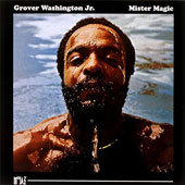 Grover Washington, Jr.: Mister Magic